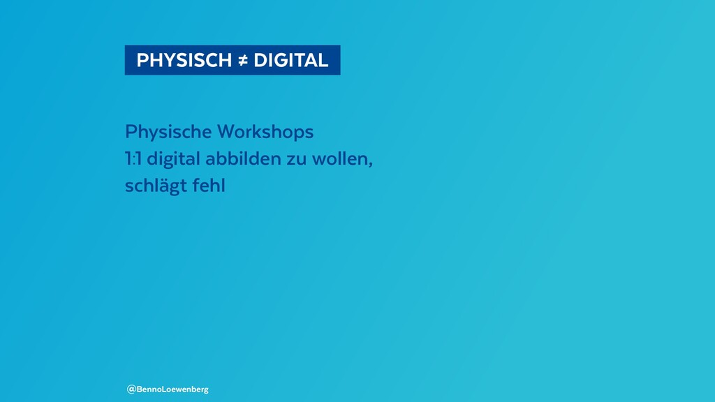 PHYSISCH ≠ DIGITAL  Physische Workshops 1:1 d...