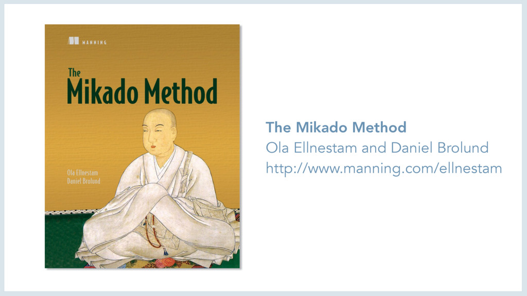 The Mikado Method Ola Ellnestam and Daniel Brol...