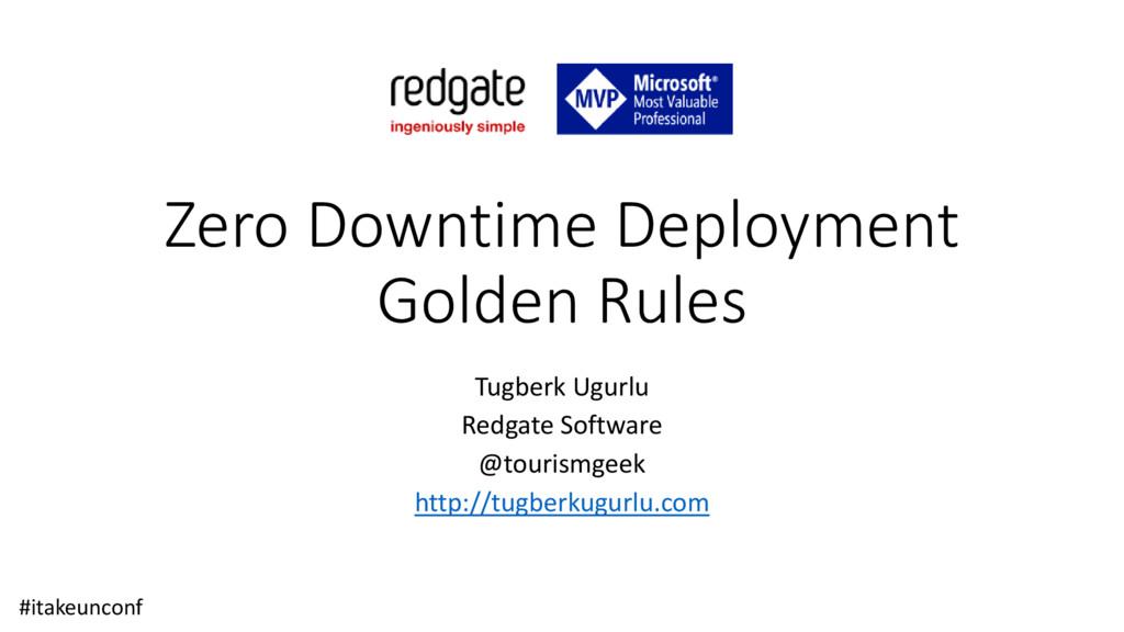 Zero Downtime Deployment Golden Rules Tugberk U...