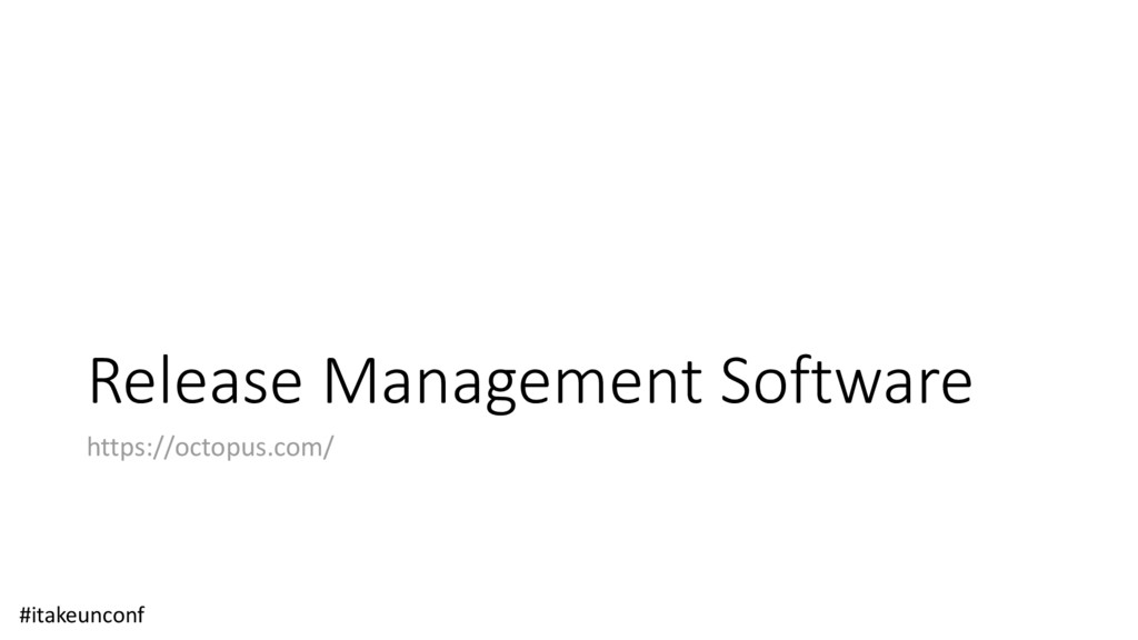 Release Management Software https://octopus.com...