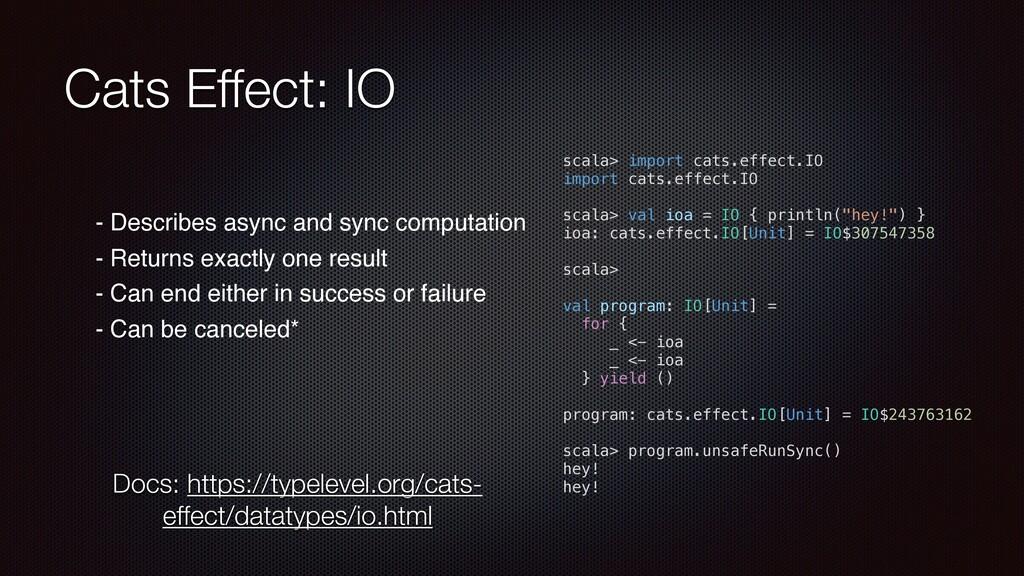 Cats Effect: IO - Describes async and sync comp...
