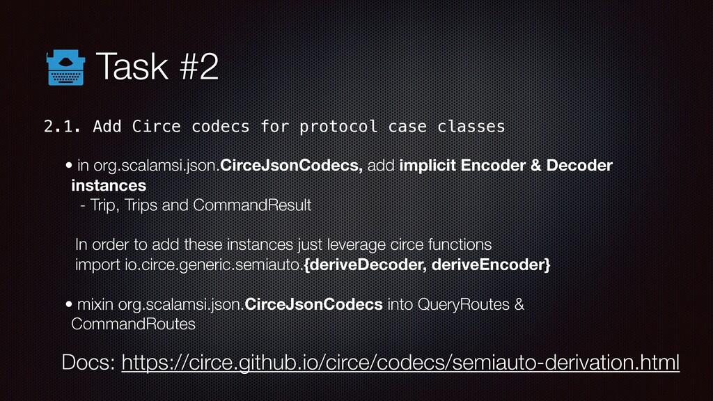 Task #2 2.1. Add Circe codecs for protocol case...
