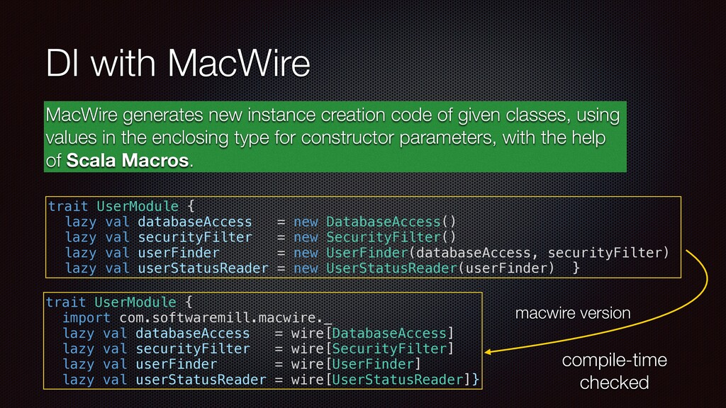 DI with MacWire MacWire generates new instance ...