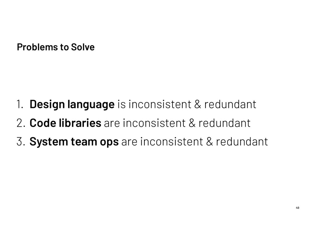 Problems to Solve 49 1. Design language is inco...