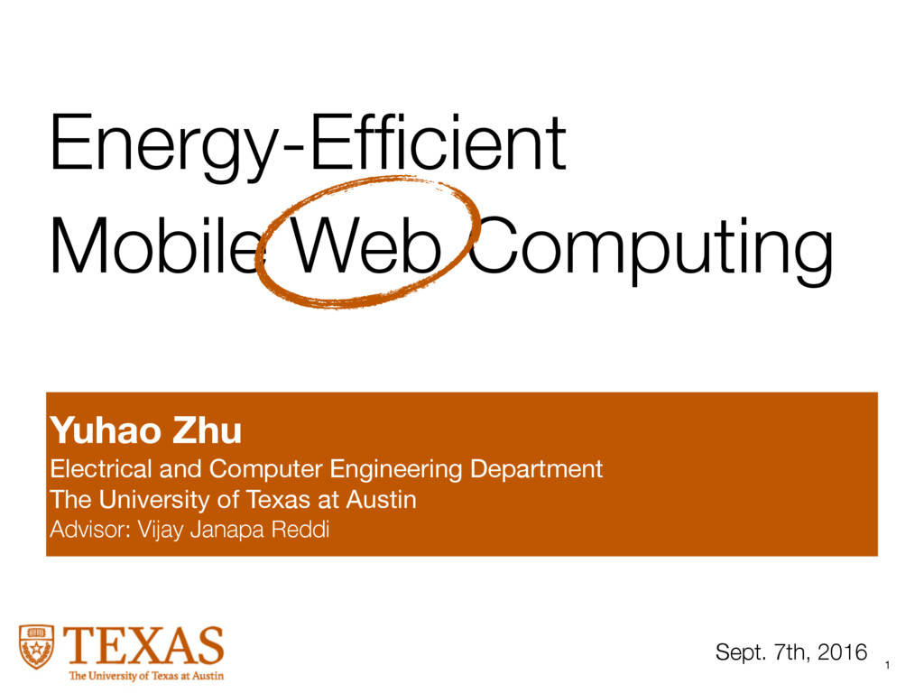 1 Energy-Efficient  Mobile Web Computing Sept. 7...