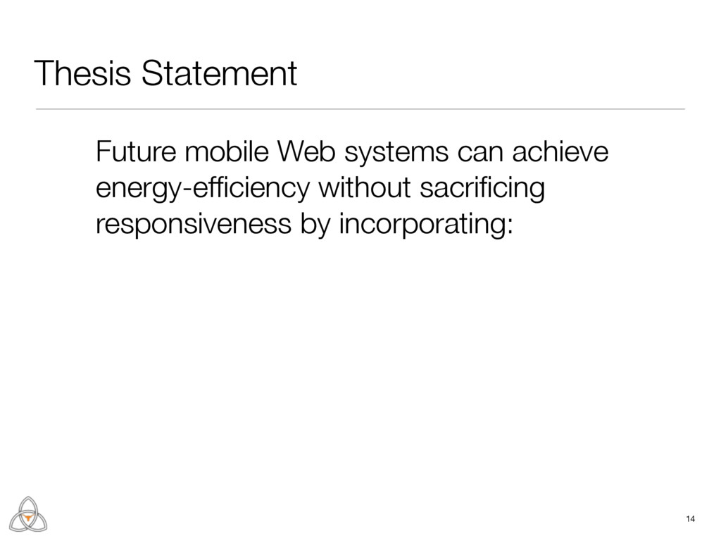Thesis Statement 14 Future mobile Web systems c...