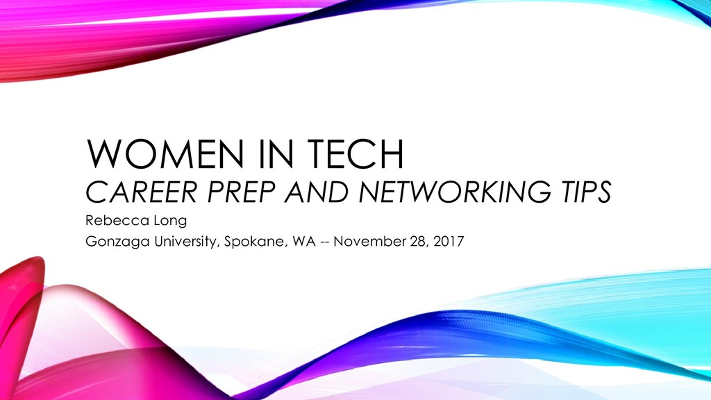 WOMEN IN TECH CAREER PREP AND NETWORKING TIPS R...