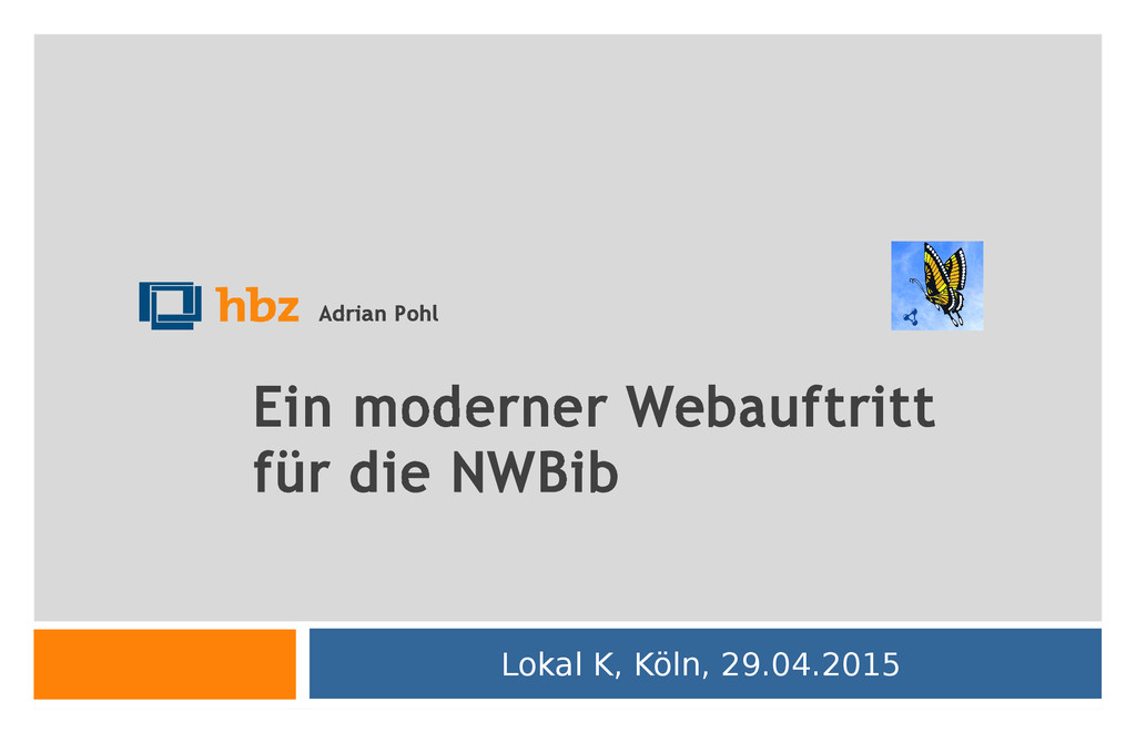 Ein moderner Webauftritt für die NWBib Lokal K,...