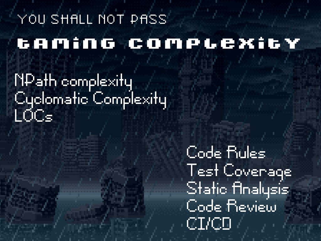 ë NPath complexity ë Cyclomatic Complexity ë LO...