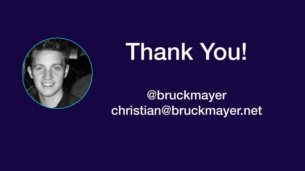 Thank You!  @bruckmayer christian@bruckmayer...