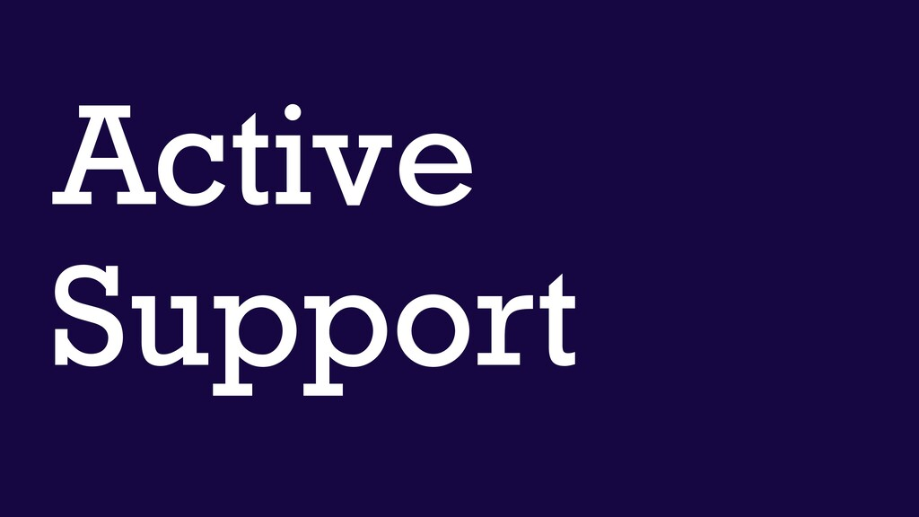 Active Support