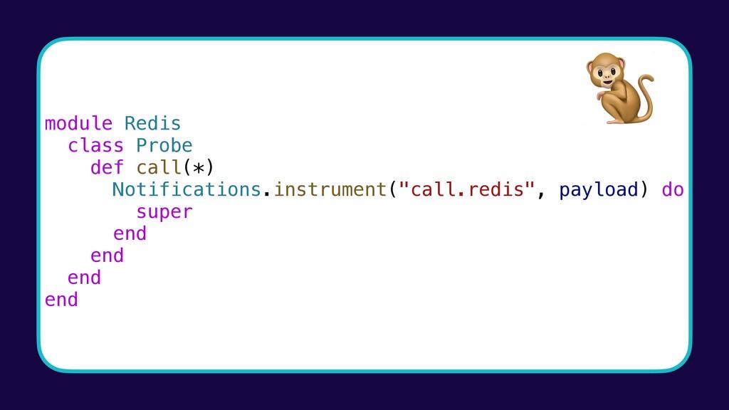 module Redis class Probe def call(*) Notificati...