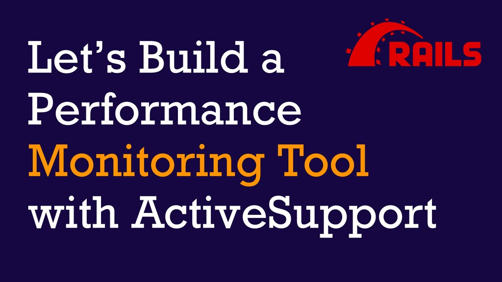 Let's Build a Performance Monitoring Tool with ...