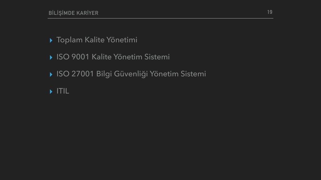 ▸ Toplam Kalite Yönetimi ▸ ISO 9001 Kalite Yöne...