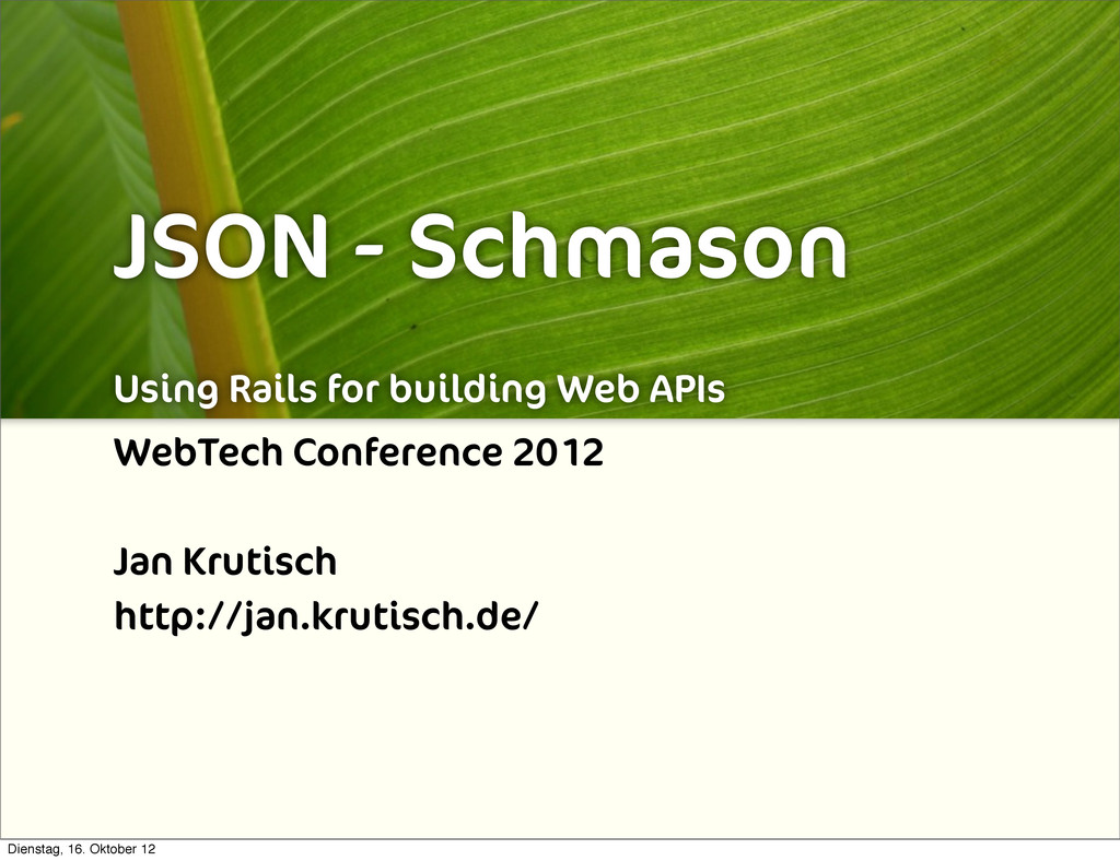 JSON - Schmason Using Rails for building Web AP...