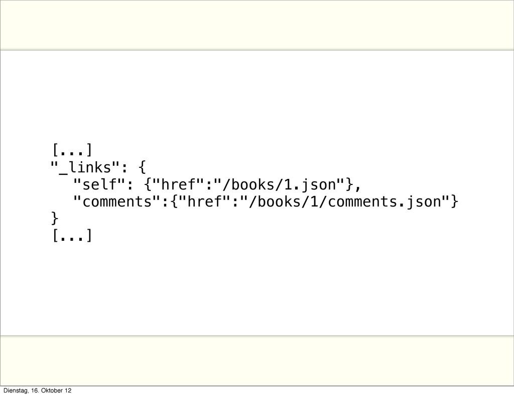 """[...] """"_links"""": { ! """"self"""": {""""href"""":""""/books/1.j..."""