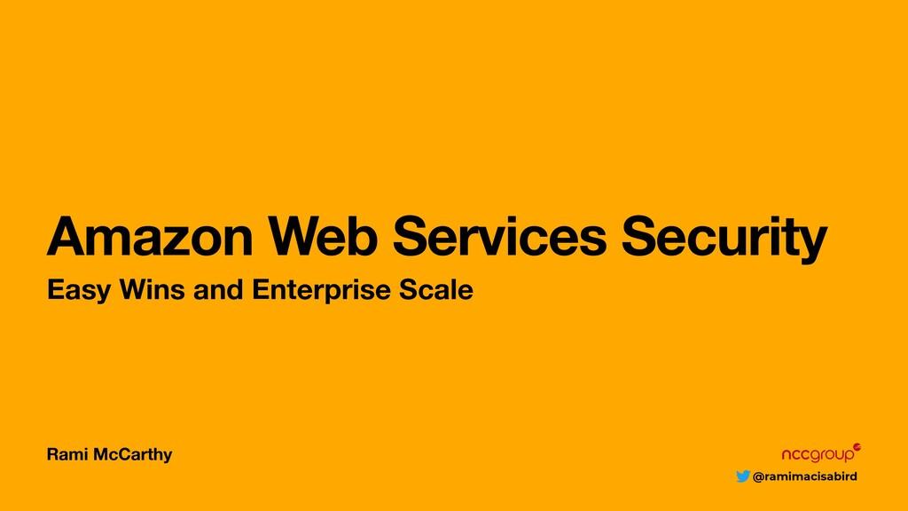 @ramimacisabird Rami McCarthy Amazon Web Servic...