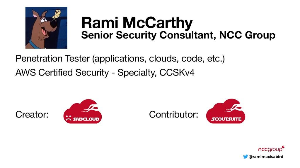 @ramimacisabird Rami McCarthy Senior Security C...