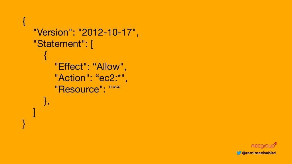 """@ramimacisabird {  """"Version"""": """"2012-10-17"""",  """"S..."""