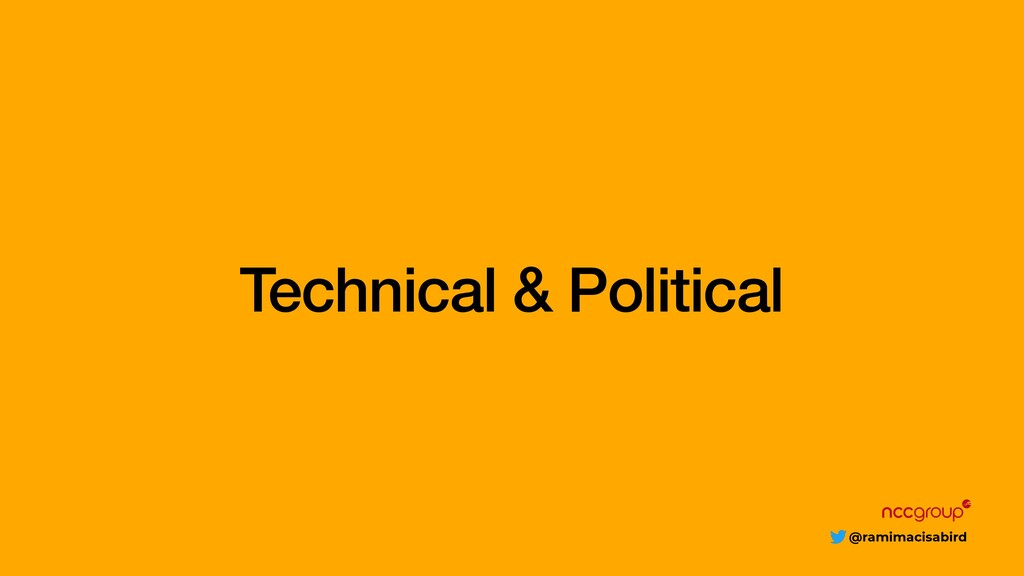 @ramimacisabird Technical & Political