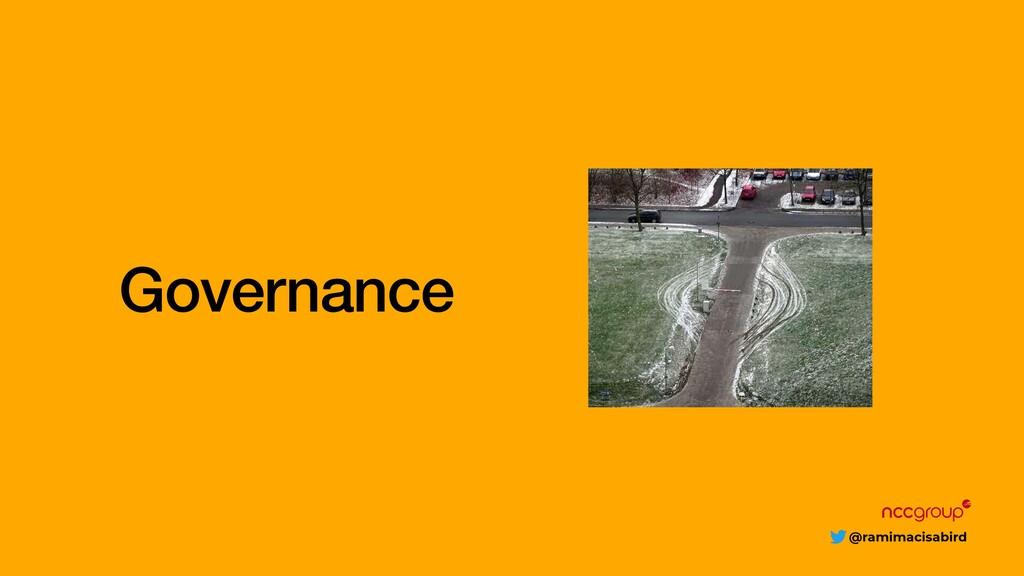 @ramimacisabird Governance