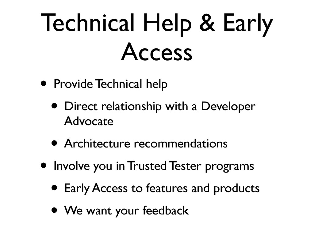 Technical Help & Early Access • Provide Technic...
