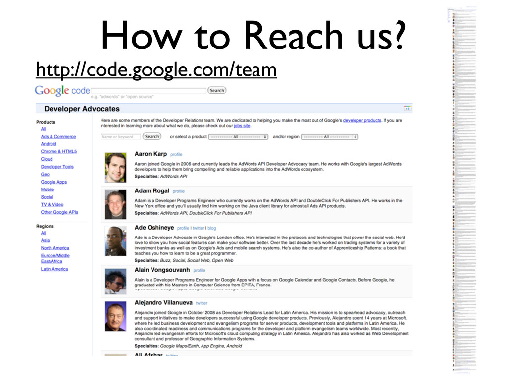 How to Reach us? http://code.google.com/team