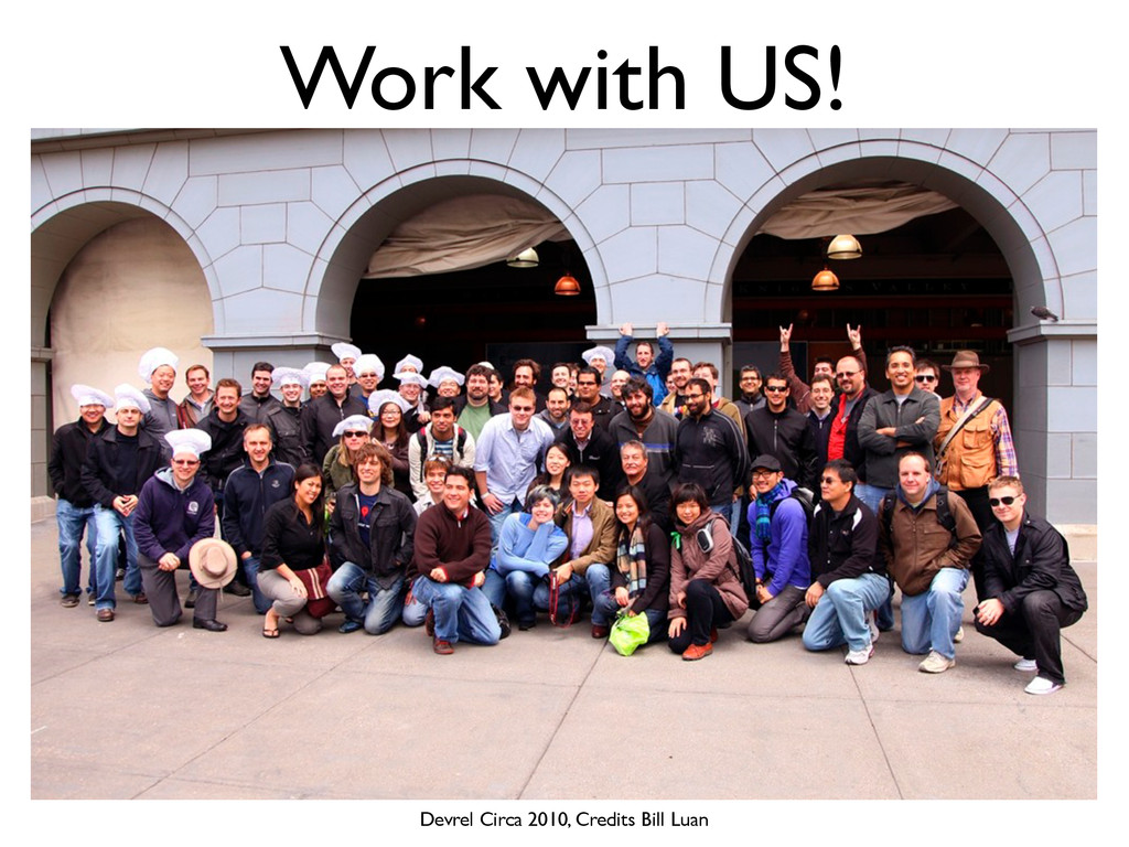 Work with US! Devrel Circa 2010, Credits Bill L...