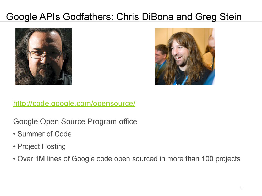 9 Google APIs Godfathers: Chris DiBona and Greg...