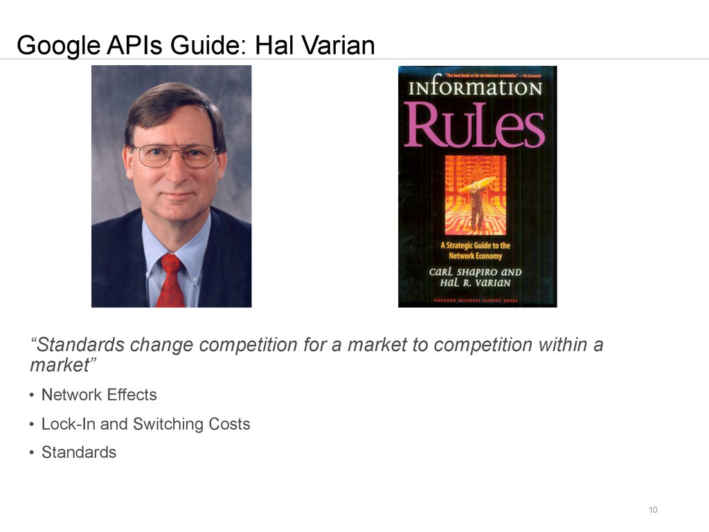 "10 Google APIs Guide: Hal Varian ""Standards cha..."
