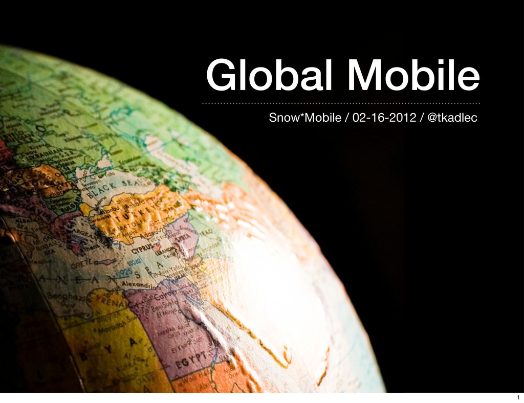 Global Mobile Snow*Mobile / 02-16-2012 / @tkadl...