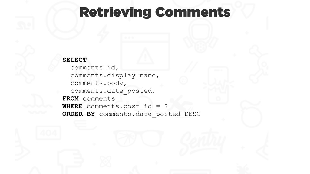 SELECT comments.id, comments.display_name, comm...