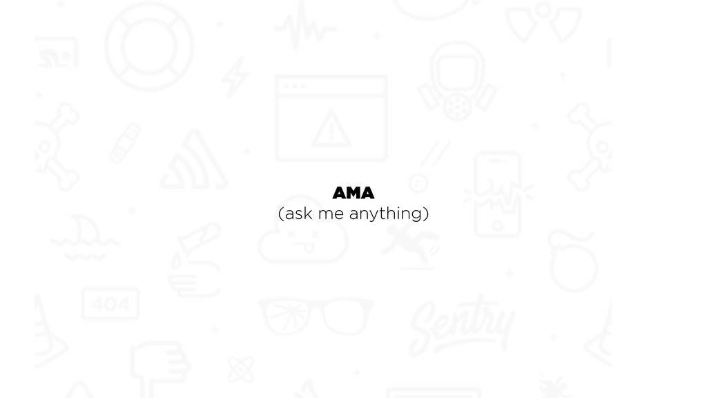 AMA (ask me anything)