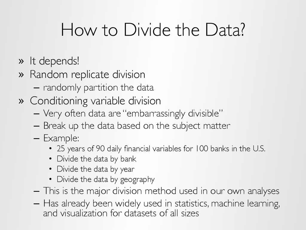 How to Divide the Data? »  It depends! »  Rando...