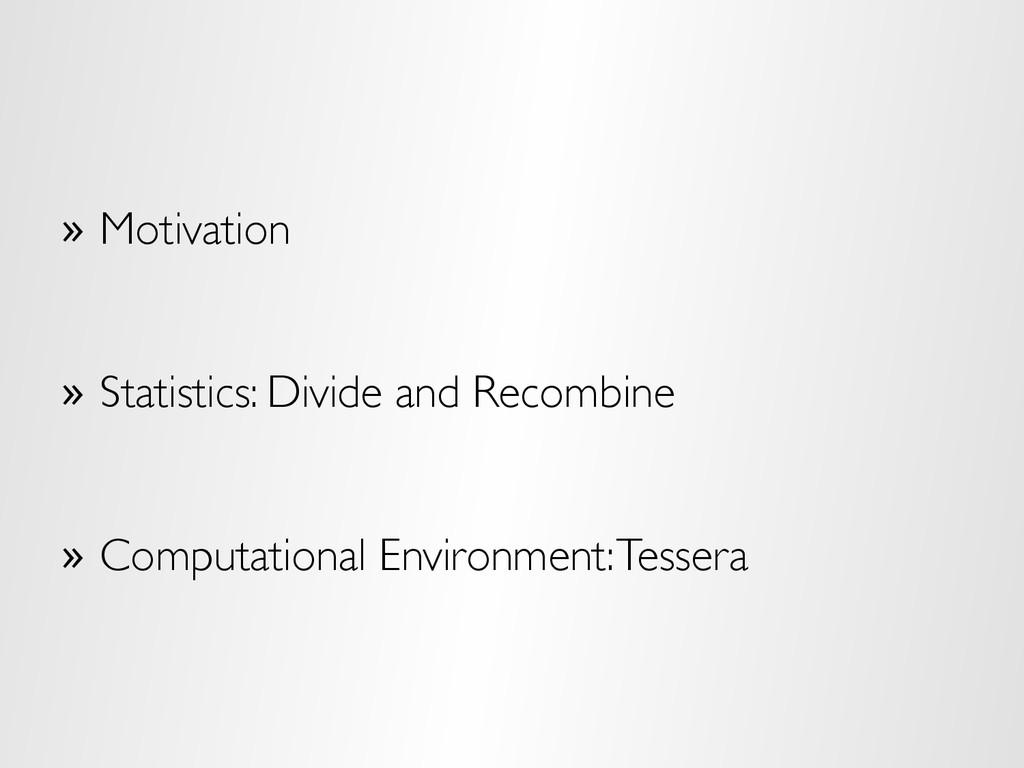 » Motivation » Statistics: Divide and Recombi...