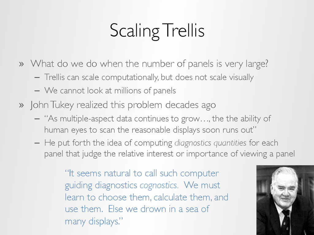 Scaling Trellis » What do we do when the numbe...