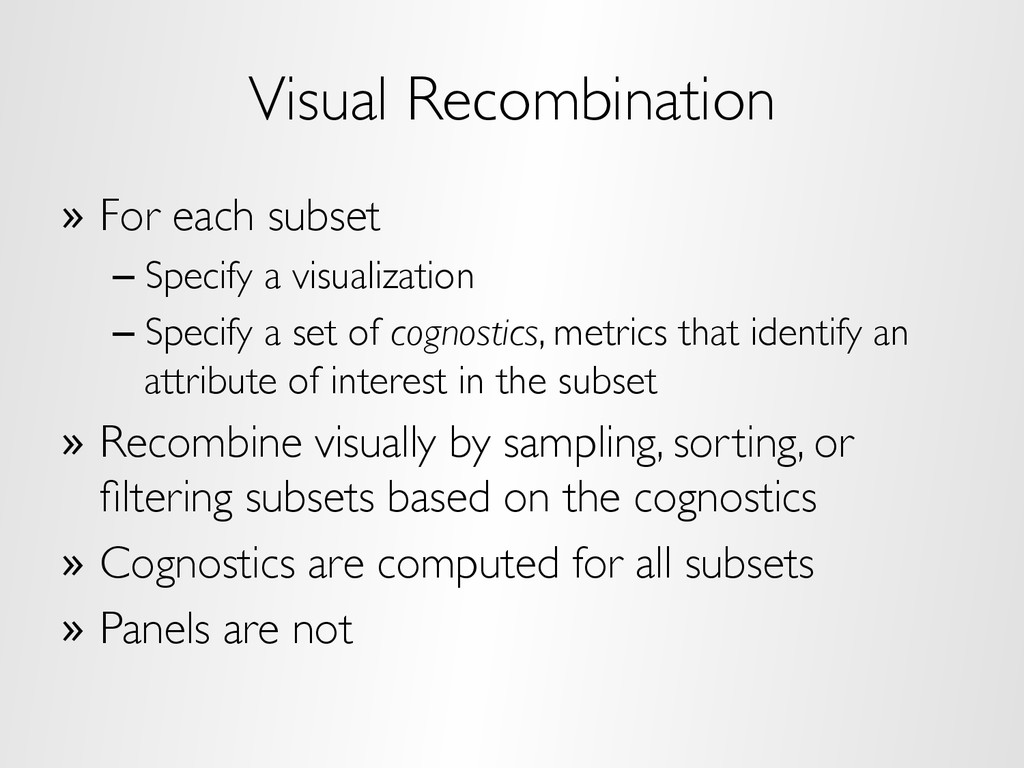 Visual Recombination » For each subset –Speci...