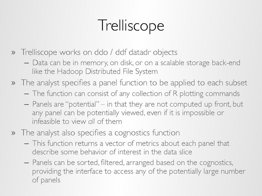 Trelliscope » Trelliscope works on ddo / ddf d...