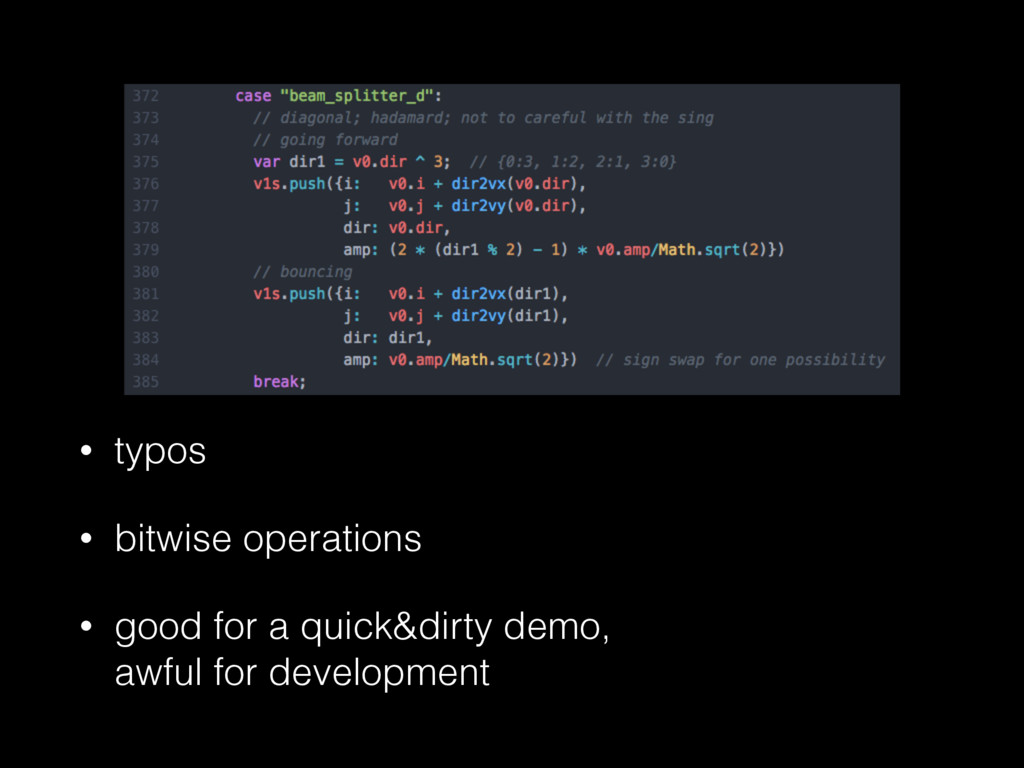 • typos • bitwise operations • good for a quick...