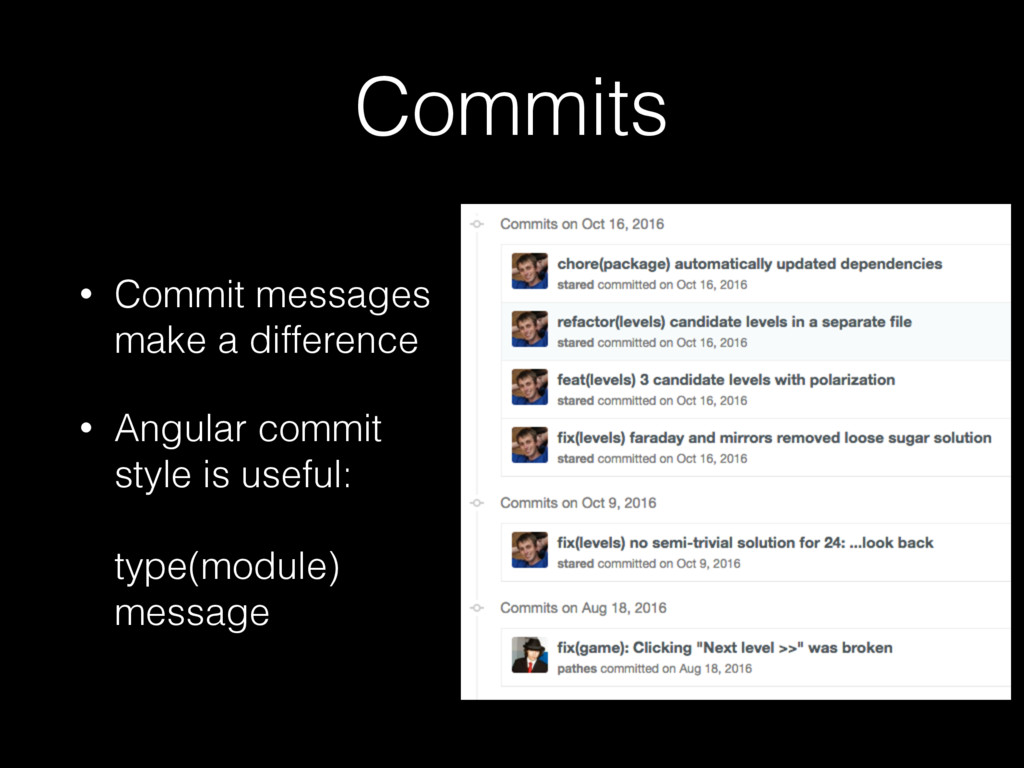 Commits • Commit messages make a difference • A...