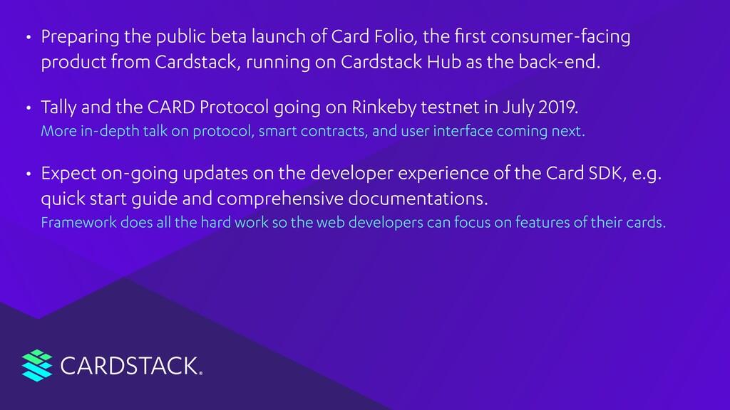 CARDSTACK • Preparing the public beta launch of...