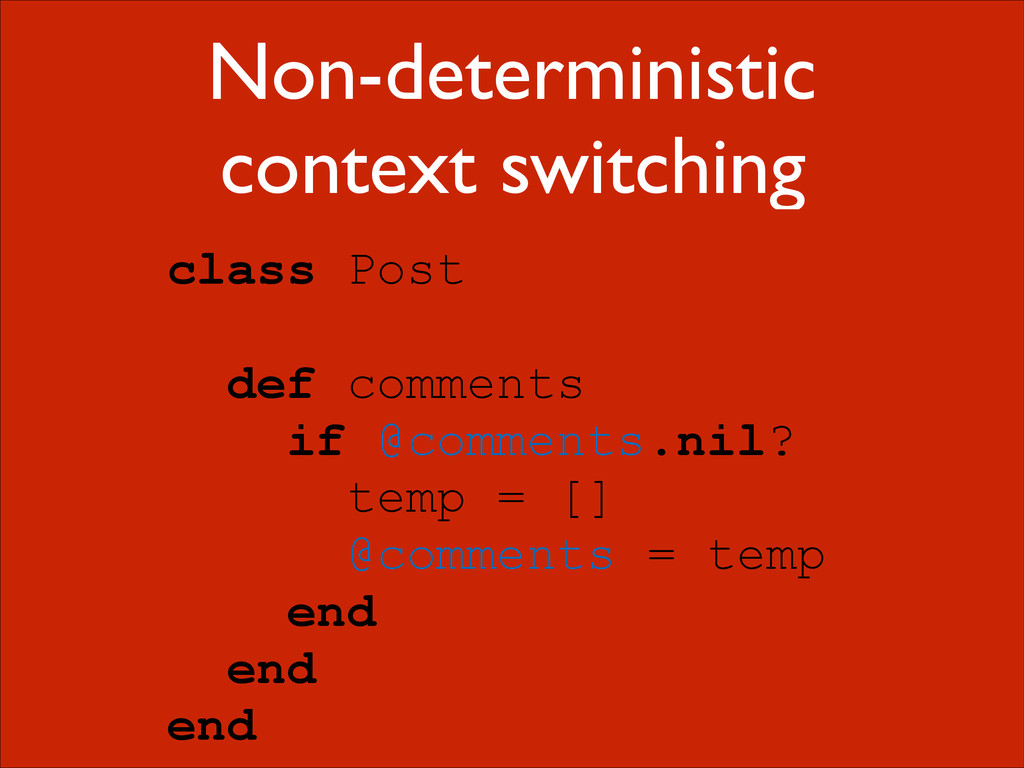 Non-deterministic context switching class Post ...