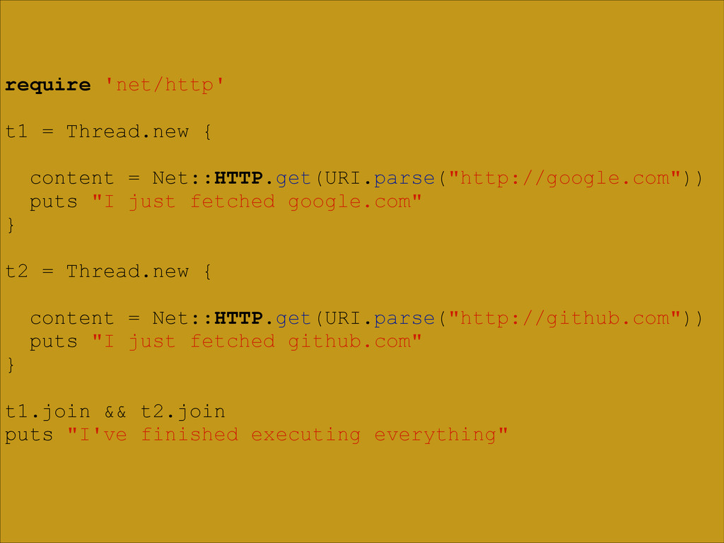 require 'net/http' ! t1 = Thread.new { ! conten...