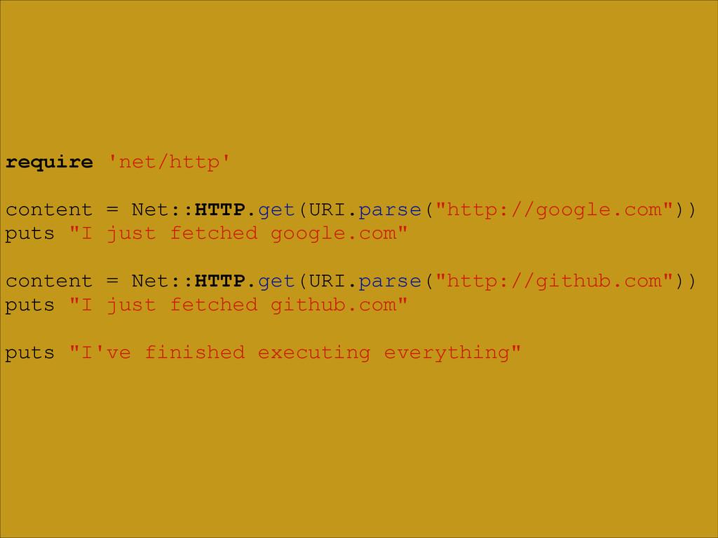 require 'net/http' ! content = Net::HTTP.get(UR...
