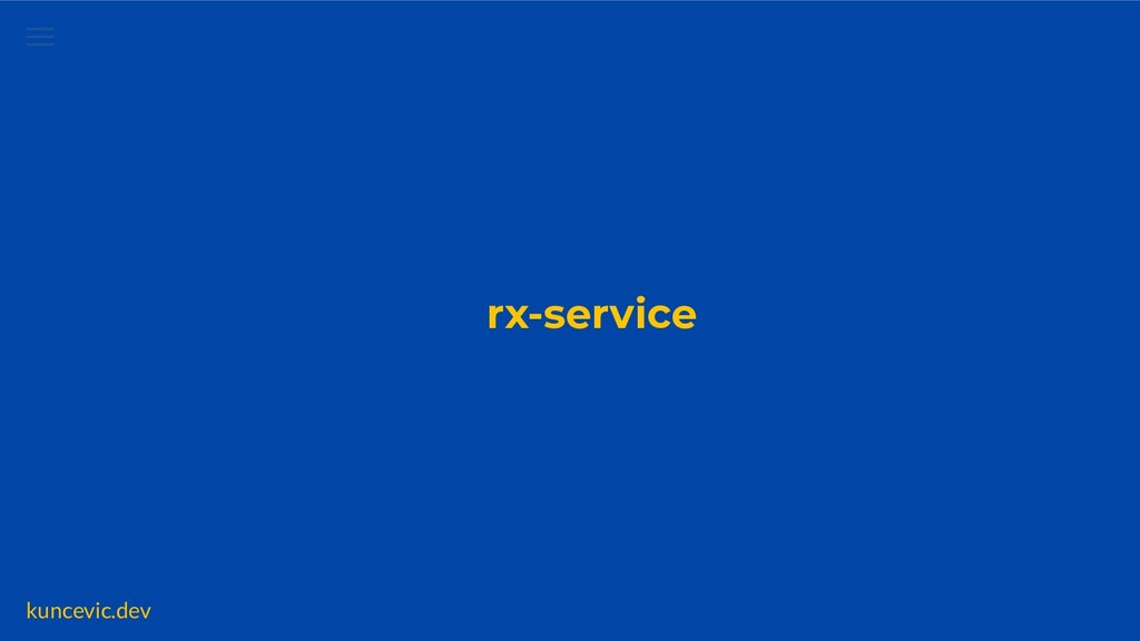 kuncevic.dev rx-service