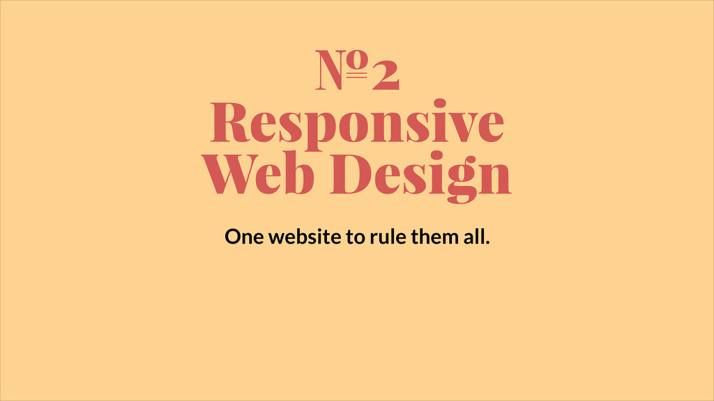 №2 Responsive Web Design One website to rule th...