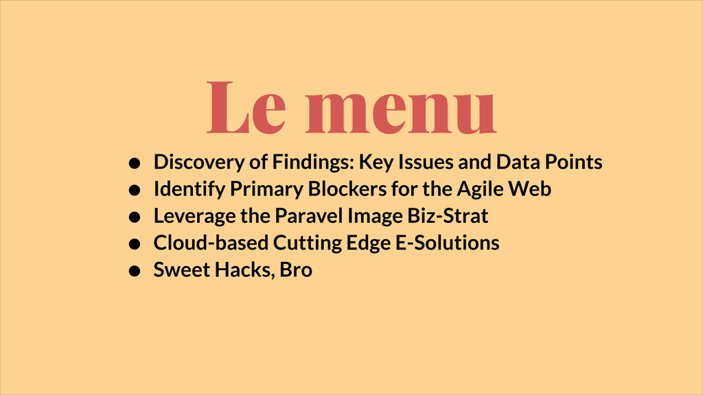 Le menu • Discovery of Findings: Key Issues and...