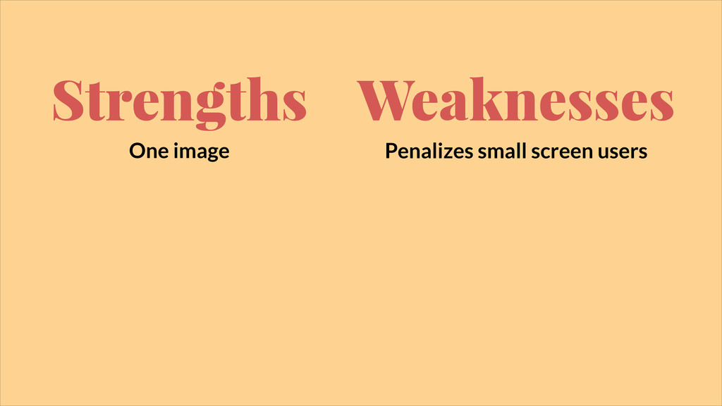 Strengths One image Weaknesses Penalizes small ...