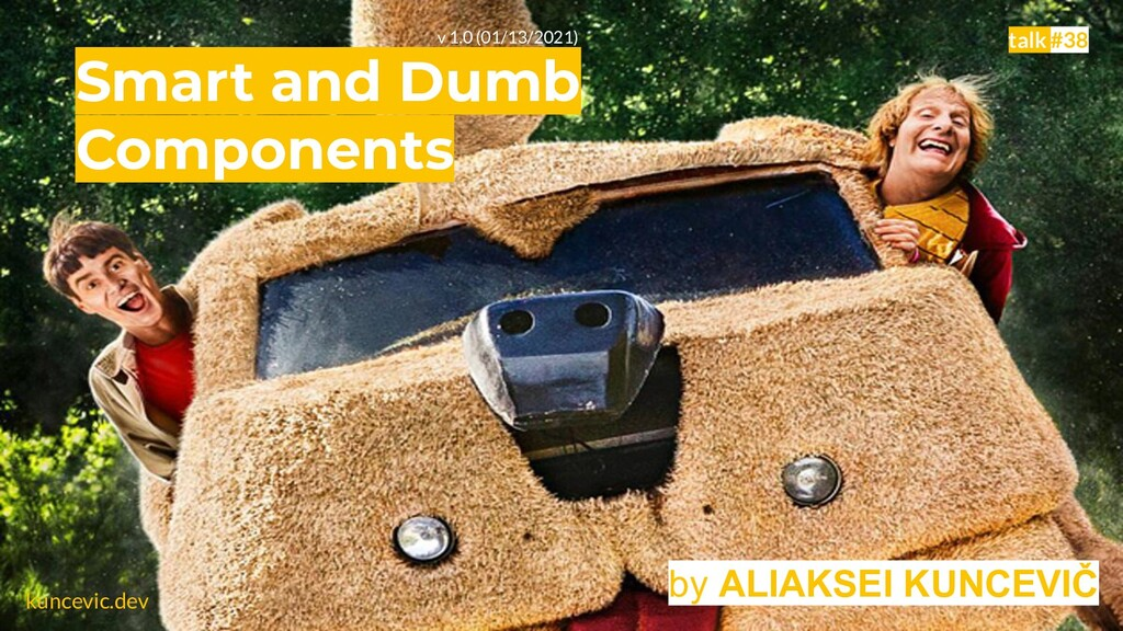 kuncevic.dev Smart and Dumb Components by ALIAK...