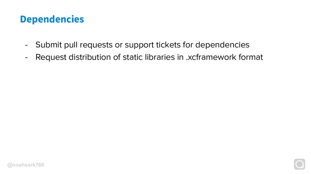 @noahsark769 Dependencies - Submit pull request...